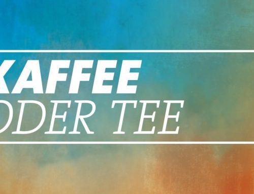 SWR Auftritt –  Kaffee oder Tee, Heute 30.07.2020 16:15 Uhr